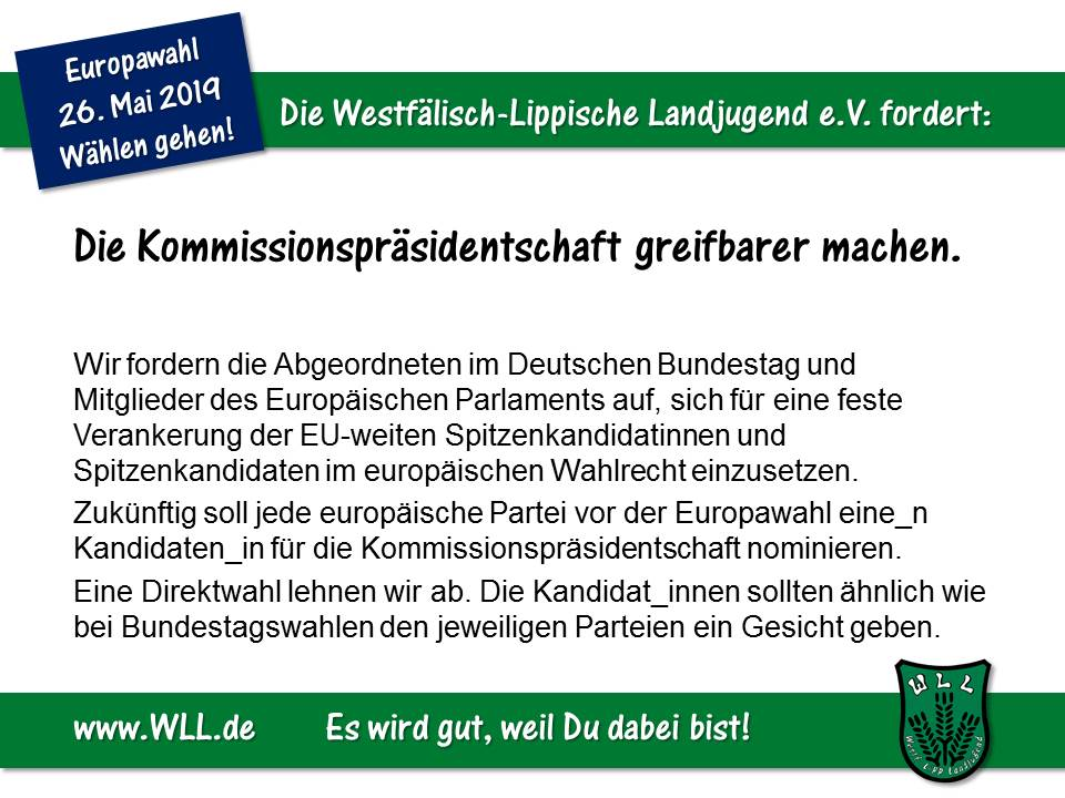 (Bild: WLL) WLL-Wahlforderung - Kommissionspräsidentschaft greifbarer machen