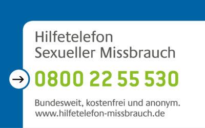 Hilfetelefon Sexueller Missbrauch 0800 22 55 530