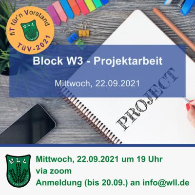 TüV, W3: Projektarbeit